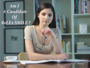 Candidate of relex smile